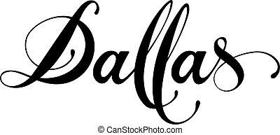 Dallas - custom calligraphy text - Vector version of my own ...