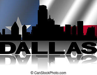 Dallas skyline and text reflected with rippled Texan flag...