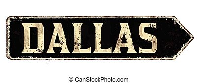 Dallas vintage rusty metal sign
