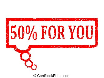 Damaged oval red stamp with the words 50% for you