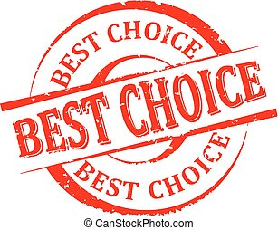 Damaged round red stamp with the word - best choice - vector