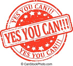 Damaged round red stamp with the word - yes you can - vector