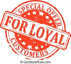 Scratched red round seal with the inscription - special offer for loyal customers - illustration