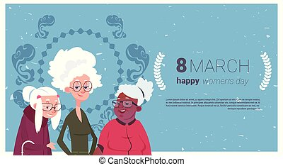 dames, concept, maart, holidaqy, grootmoeder, 8, groep, seniore vrouwen, spandoek, dag, kaart, vrolijke