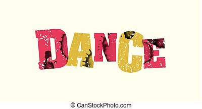 Dance Concept Colorful Stamped Word Illustration
