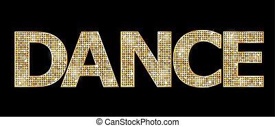 'dance', guld, ord