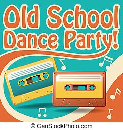 Dance party - Old school dance party poster in retro design