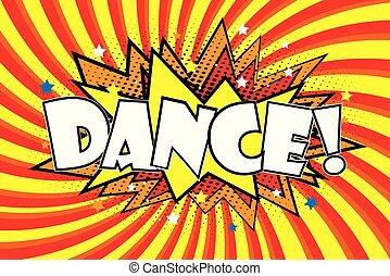 dance!, som, estilo, arte, estouro, efeitos, cômico