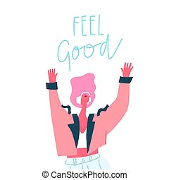 Dancing girl with headphones and hand drawn phrase : feel good. Moving body