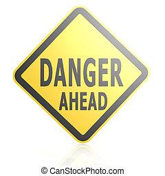 Danger ahead road sign
