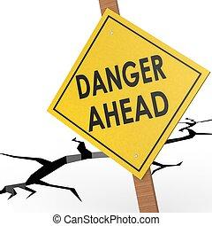 Danger ahead sign board