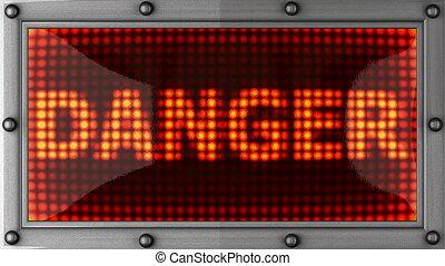 danger announcement on the LED