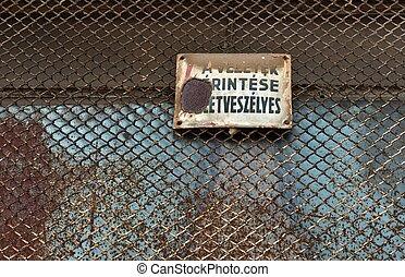 danger!, barrière, signe métal, haute tension