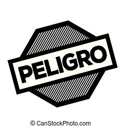 danger black stamp in spanish language. Sign, label, sticker