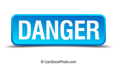 danger blue 3d realistic square isolated button
