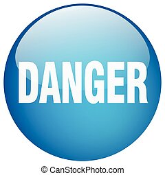 danger blue round gel isolated push button