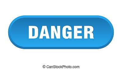 danger button. danger rounded blue sign. danger
