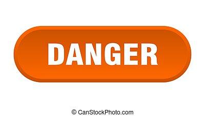 danger button. danger rounded orange sign. danger
