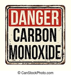 Danger carbon monoxide vintage rusty metal sign on a white ...