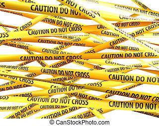 Danger Caution Do Not Cross yellow ribbons over white ...