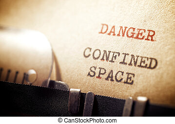 Danger confined space phrase
