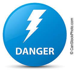 Danger (electricity icon) cyan blue round button