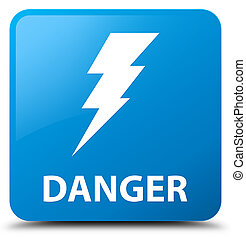 Danger (electricity icon) cyan blue square button