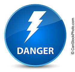 Danger (electricity icon) elegant blue round button