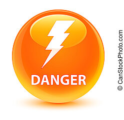 Danger (electricity icon) glassy orange round button