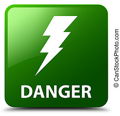 Danger (electricity icon) green square button