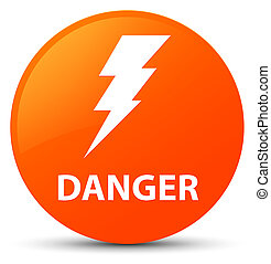 Danger (electricity icon) orange round button