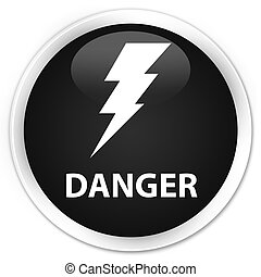 Danger (electricity icon) premium black round button