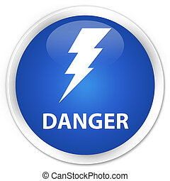 Danger (electricity icon) premium blue round button