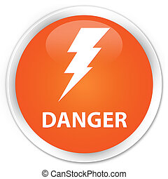 Danger (electricity icon) premium orange round button