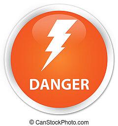 Danger (electricity icon) premium orange round button