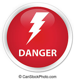 Danger (electricity icon) premium red round button