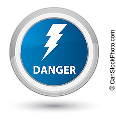 Danger (electricity icon) prime blue round button