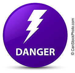 Danger (electricity icon) purple round button