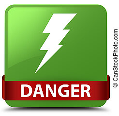 Danger (electricity icon) soft green square button red ribbon in middle