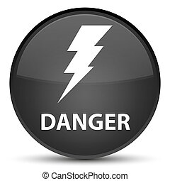 Danger (electricity icon) special black round button