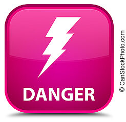 Danger (electricity icon) special pink square button