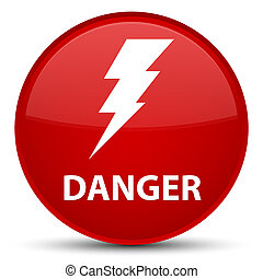 Danger (electricity icon) special red round button