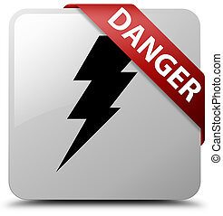 Danger (electricity icon) white square button red ribbon in corner