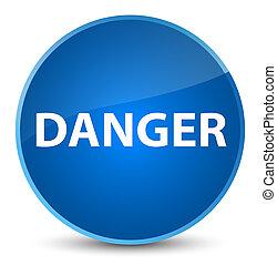Danger elegant blue round button