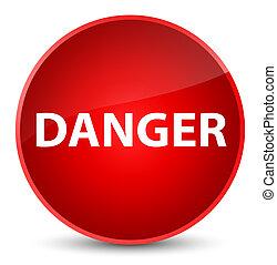 Danger elegant red round button