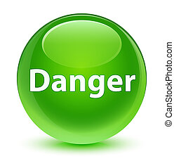 Danger glassy green round button