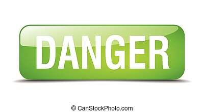 danger green square 3d realistic isolated web button