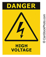 Danger High Voltage Sign With Text, Isolated