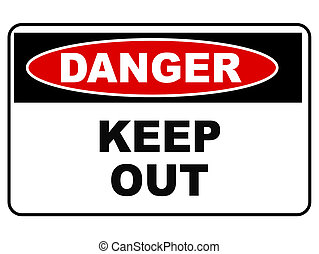 Danger Keep Out - Keep Out Sign Isolated