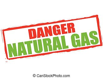 Danger natural gas - Rubber stamp with text danger natural...